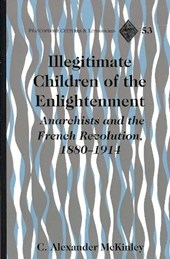 Illegitimate Children of the Enlightenment