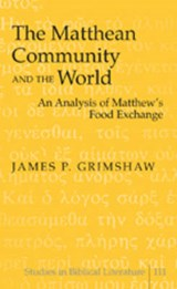 The Matthean Community and the World | James P. Grimshaw |