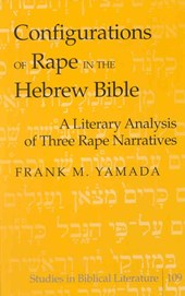 Configurations of Rape in the Hebrew Bible
