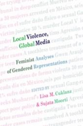 Local Violence, Global Media
