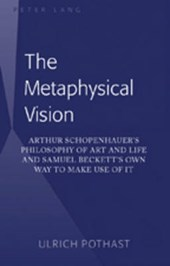 The Metaphysical Vision | Ulrich Pothast |