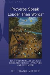 'Proverbs Speak Louder Than Words'