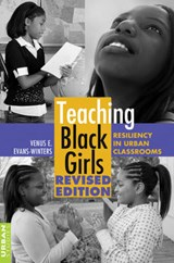 Teaching Black Girls | Venus E. Evans-Winters |