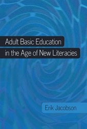 Adult Basic Education in the Age of New Literacies