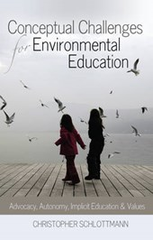 Conceptual Challenges for Environmental Education | Christopher Schlottmann |