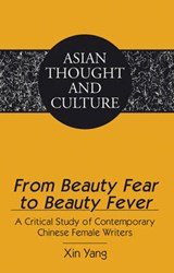 From Beauty Fear to Beauty Fever | Xin Yang |