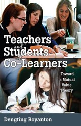 Teachers and Students as Co-Learners | Dengting Boyanton |