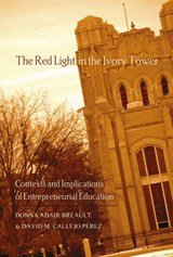 The Red Light in the Ivory Tower | Donna Adair Breault |