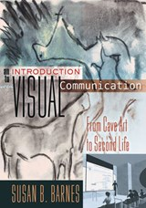 An Introduction to Visual Communication | Susan B. Barnes |