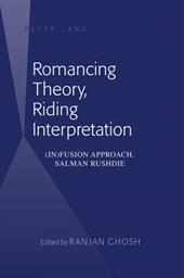 Romancing Theory, Riding Interpretation