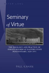Seminary of Virtue | Paul Kahan |