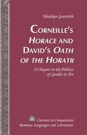 Corneille's Horace and David's Oath of the Horatii