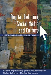 Digital Religion, Social Media and Culture