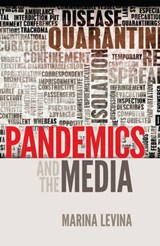 Pandemics and the Media | Marina Levina |