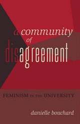 A Community of Disagreement | Danielle Bouchard |