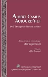 Albert Camus Aujourd'hui