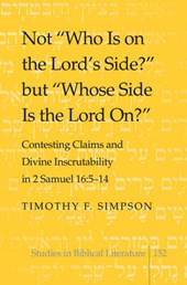 Not «Who Is on the Lord's Side?» but «Whose Side Is the Lord On?» | Timothy F. Simpson |