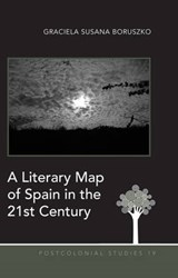 A Literary Map of Spain in the 21st Century | Graciela Susana Boruszko |