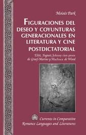 Figuraciones del deseo y coyunturas generacionales en literatura y cine postdictatorial