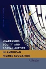 Leadership, Equity, and Social Justice in American Higher Education | C. P. Gause |