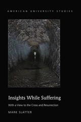 Insights While Suffering | Mark Slatter |