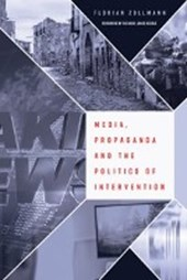 Media, Propaganda and the Politics of Intervention
