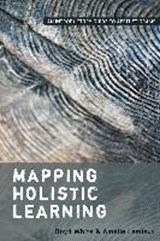 Mapping Holistic Learning | Boyd White |