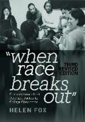 When Race Breaks Out
