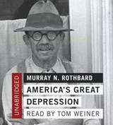 America's Great Depression | Murray N. Rothbard |