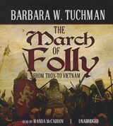 The March of Folly | Barbara Wertheim Tuchman |