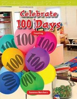 Celebrate 100 Days | Suzanne Barchers |