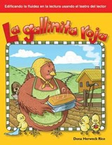 La Gallinita Roja / Little Red Riding Hood | Dona Rice |