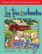 Los Tres Cochinitos (the Three Little Pigs) (Spanish Version) (Cuentos Folcloricos y de Hadas (Folk and Fairy Tales))