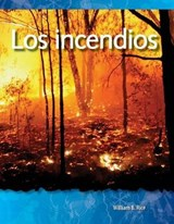 Los incendios / Fires | William B. Rice |