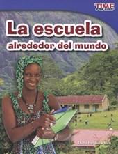 La escuela alrededor del mundo (School Around the World)