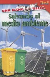 Una mano a la Tierra: Salvando el medio ambiente (Hand to Earth: Saving the Environment)