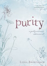 Purity | Lydia Brownback |