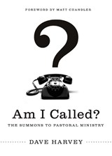 Am I Called? | Dave Harvey |