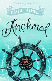 Anchored | Kayla Aimee |