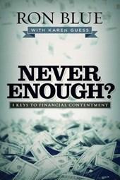 Never Enough?