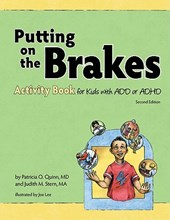 Putting on the Brakes Activity Book for Kids with Add or ADHD