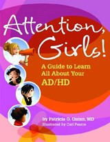 Attention, Girls! | Patricia O. Quinn |