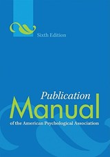Publication Manual of the American Psychological Association | American Psychological Association |