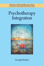 Psychotherapy Integration | George Stricker |