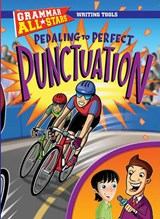 Pedaling to Perfect Punctuation | Gail Herman |