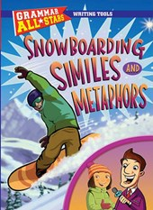 Snowboarding Similes and Metaphors