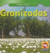 Granizadas = Hailstorms