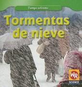 Tormentas de nieve/ Snowstorms