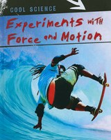 Experiments With Force and Motion | Colin Uttley |