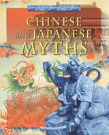 Chinese and Japanese Myths | Jen Green |